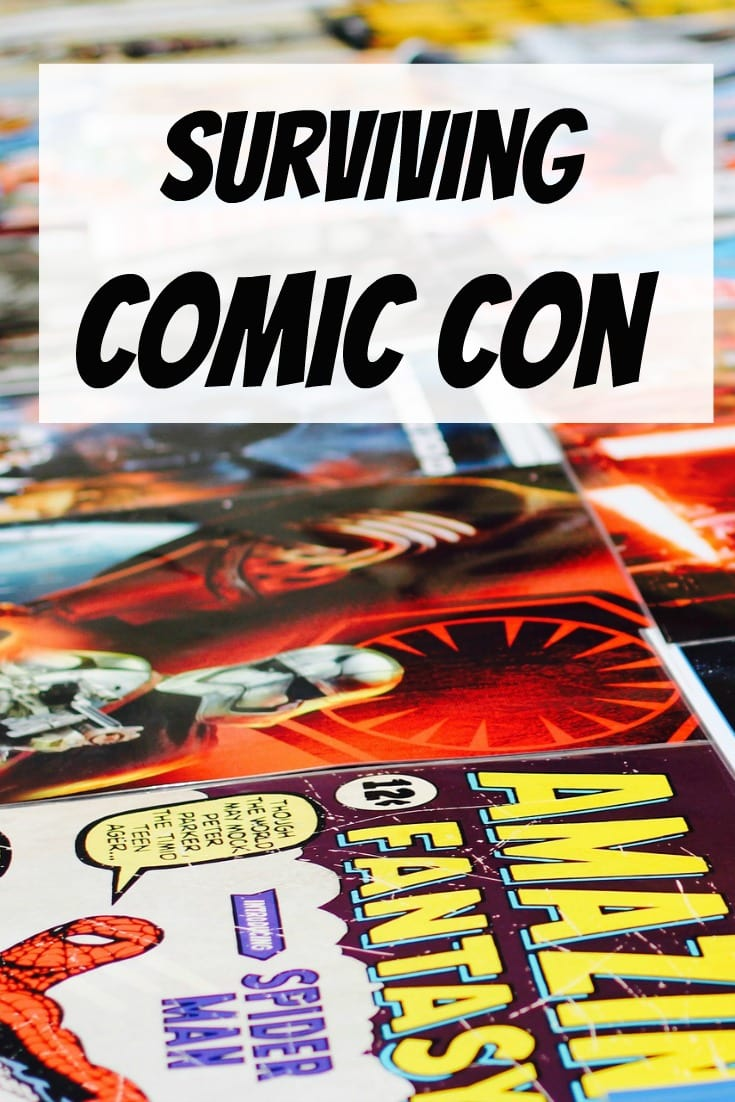 Comic Con is for more than just celebrity sightings and Treckkies. Here are a few tips to Surviving your first Comic Con!