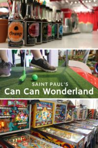Can Can Wonerland has pinball, bar and oh yeah some of the best mini golf in the Twin Cities